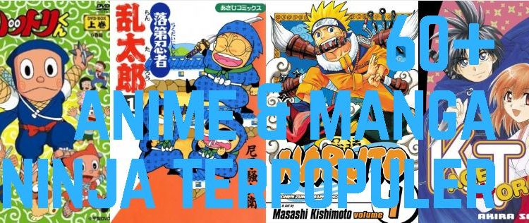 60 Rekomendasi Anime Manga Ninja Terpopuler