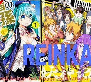 Rekomendasi Anime dan Manga Reinkarnasi Terbaik dan Terpopuler