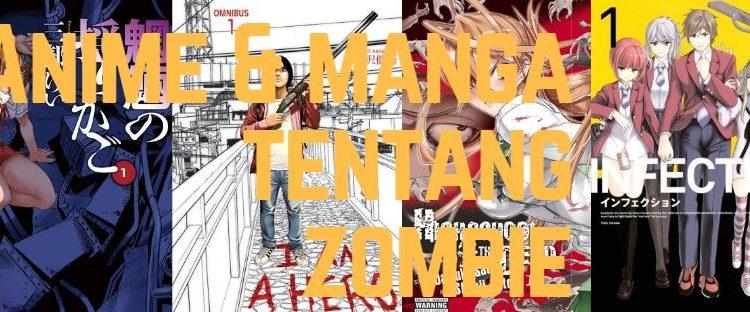 Rekomendasi Anime Manga Tentang Zombie Terpopuler
